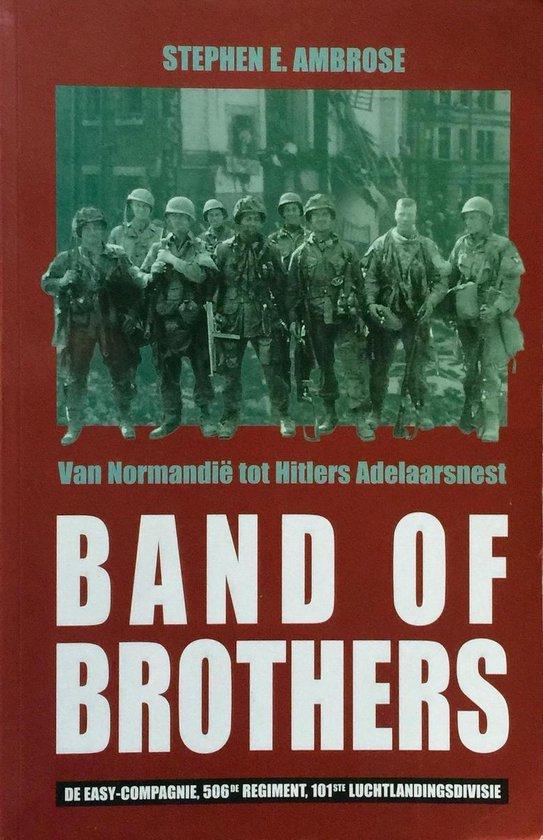Band of brothers, van normandië tot hitlers adelaarsnest - Steven Ambrose  
