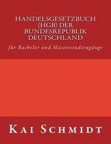 Handelsgesetzbuch (Hgb) Der Bundesrepublik Deutschland