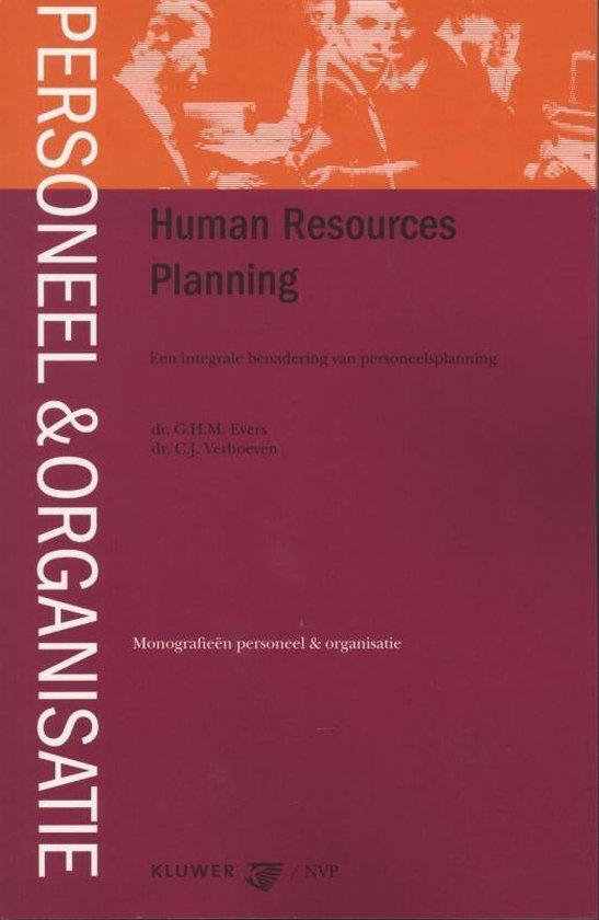Monografieen personeel & organisatie - Human Resources Planning - G.H.M. Evers | Fthsonline.com