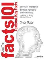 Studyguide for Essential Statistical Methods for Medical Statistics by Miller, J. Philip