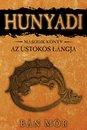 Hunyadi - Az üstökös lángja