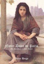 Notre-Dame de Paris (the Hunchback of Notre-Dame)