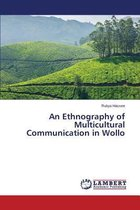 An Ethnography of Multicultural Communication in Wollo