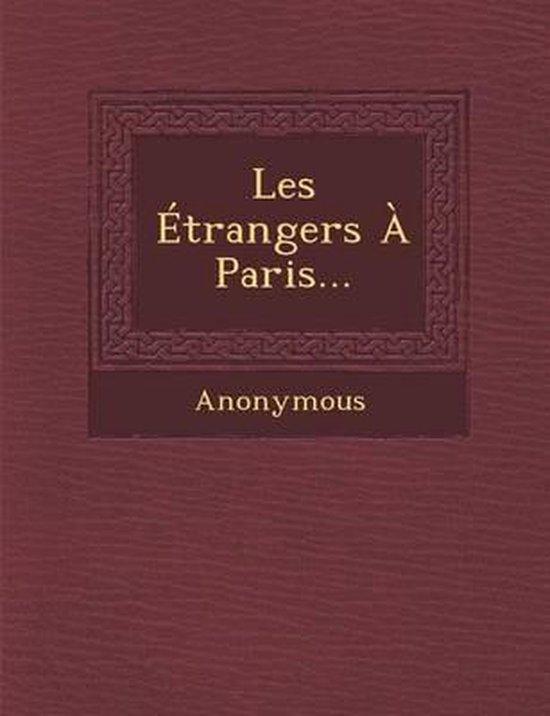 Les Etrangers a Paris...