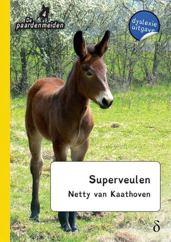 De paardenmeiden 4 - Superveulen - Netty van Kaathoven  