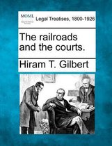 The Railroads and the Courts.