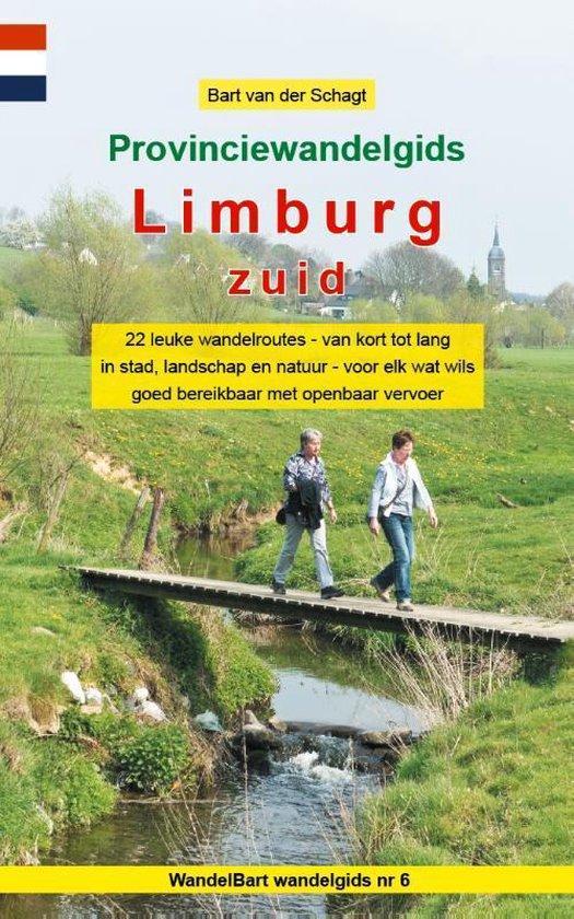 Provinciewandelgidsen 6 - Provinciewandelgids Limburg Zuid - Bart van der Schagt |