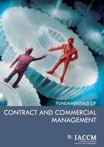 The IACCM Fundamentals of Contract and Commercial Management