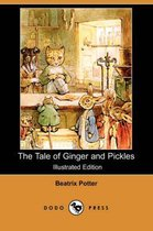 The Tale of Ginger and Pickles (Illustrated Edition) (Dodo Press)