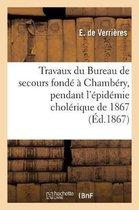 Compte rendu des travaux du Bureau de secours fonde a Chambery