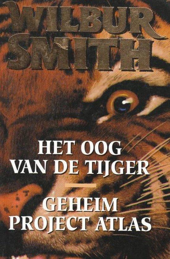 Het oog van de tijger ; Geheim project Atlas - W. Smith pdf epub