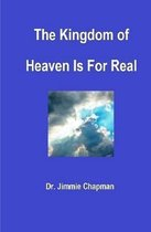 The Kingdom of Heaven is for Real