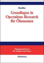 Grundlagen in Operations Research fur OEkonomen