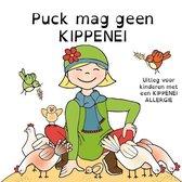 Puck mag geen kippenei - uitleg voor kinderen met een kippenei-allergie
