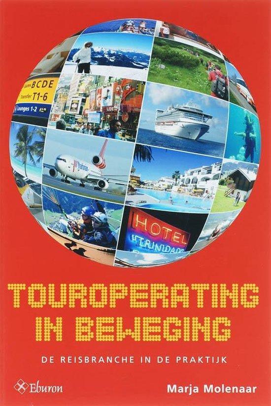 Touroperating in beweging - Marja Molenaar |