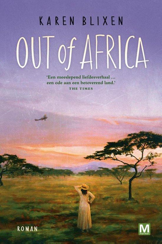 Out of Africa - Karen Blixen |