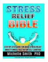 Stress Relief Bible