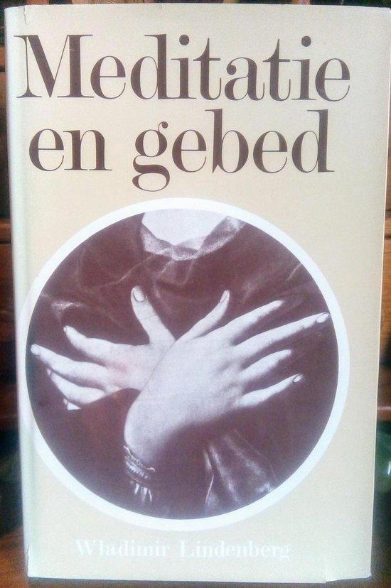 Meditatie en gebed - Wladimir Lindenberg pdf epub