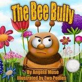 The Bee Bully