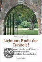 Licht am Ende des Tunnels!