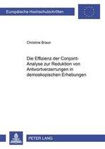 Die Effizienz Der Conjoint-Analyse Zur Reduktion Von Antwortverzerrungen in Demoskopischen Erhebungen