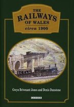 Railways of Wales Circa 1900, The
