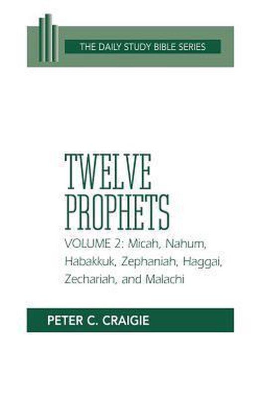 Boek cover Twelve Prophets, Volume 2, Revised Edition van Peter C. Craigie (Paperback)