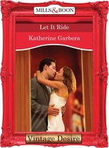 Let it Ride (Mills & Boon Desire) (King of Hearts - Book 3)