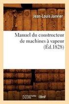 Manuel du constructeur de machines a vapeur (Ed.1828)