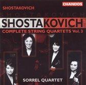 Shostakovich: Complete String Quartets Vol 3 / Sorrel Quartet
