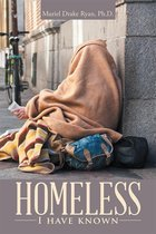 Homeless I Have Known