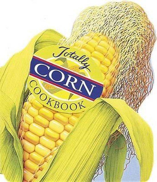 Totally Cookbooks Corn