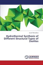 Hydrothermal Synthesis of Different Structural Types of Zeolites