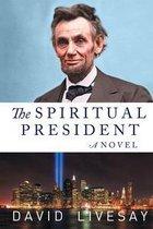 The Spiritual President