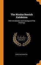 The Nicolas Roerich Exhibition