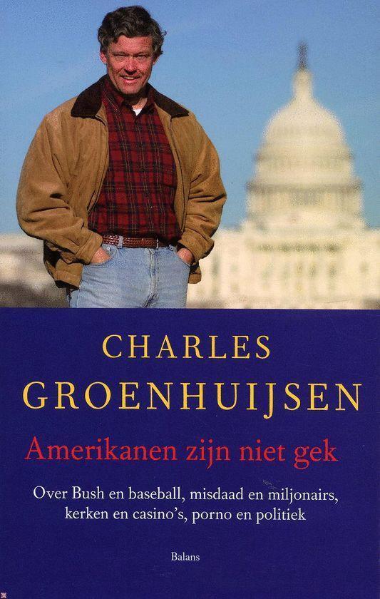 Amerikanen Zijn Niet Gek - Charles Groenhuijsen pdf epub