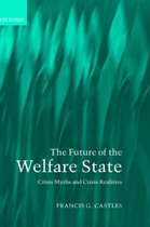 Boek cover The Future of the Welfare State van Francis G. Castles