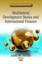 Multilateral Development Banks & International Finance