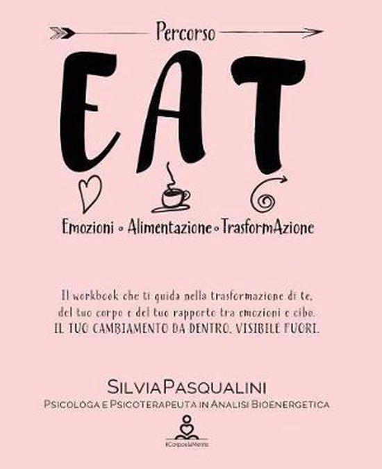 Eat - Emozione Alimentazione e Trasformazione