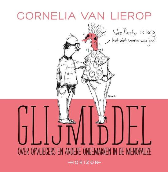 Glijmiddel - Cornelia van Lierop |