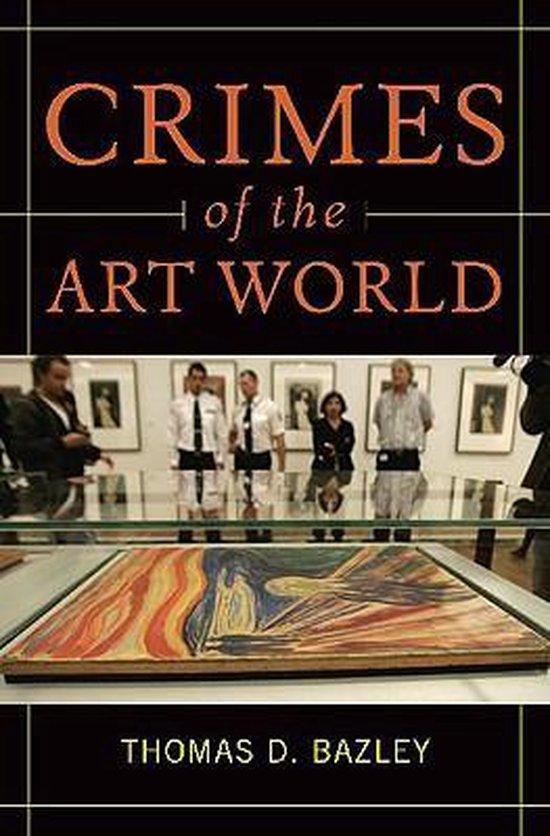 Boek cover Crimes of the Art World van Thomas Bazley (Hardcover)