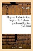 Hygiene Des Habitations, Hygiene de l'Enfance
