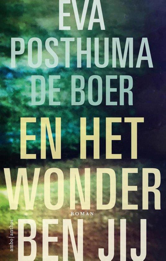 Boek cover En het wonder ben jij van Eva Posthuma de Boer (Onbekend)