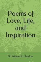 Poems of Love, Life, and Inspiration