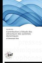 Contribution � l'�tude Des Attracteurs Des Syst�mes Dynamiques