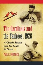 The Cardinals and the Yankees, 1926