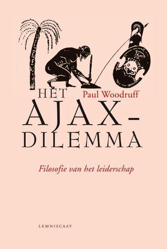 Het Ajax-dilemma - Paul Woodruff pdf epub