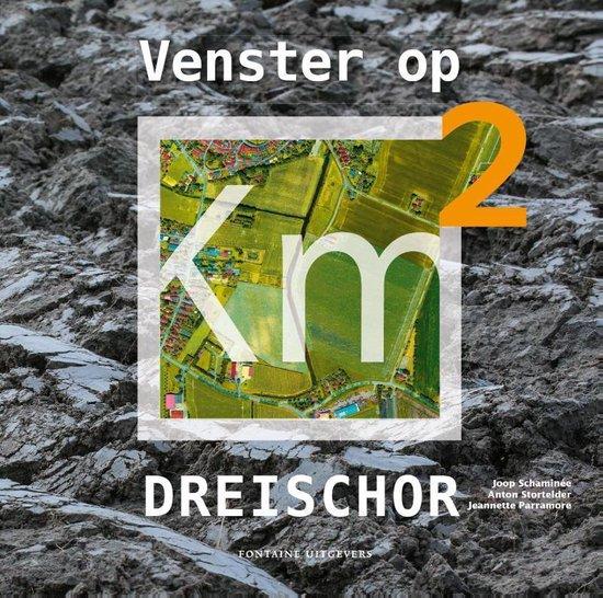 Venster op Dreischor - Joop Schaminee | Fthsonline.com