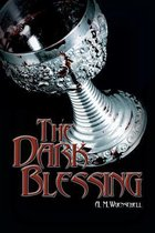 The Dark Blessing