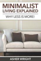 Minimalist Living Explained